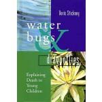 【预订】Water Bugs and Dragonflies: Explaining Death to Young C