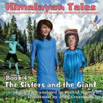 预订 The Sisters and the Giant: Himalayan Tales [ISBN:9780993