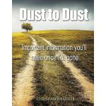 预订 Dust to Dust: Important Information You'll Need Once I'm