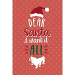 预订 Dear Santa I Want It All: Notebook Journal Composition B