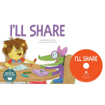 【发顺丰】英文原版绘本I'll Share 有声书附CD 4-8岁 幼儿英语启蒙图画故事书 社交技能培养乐于分享跟朋友