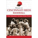 预订 Echoes of Cincinnati Reds Baseball: The Greatest Stories