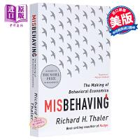 错误的行为:解读行为经济学 英文原版 Misbehaving 理查德 泰勒 经济学原理 Richard H. Thaler 2017年诺贝尔经济学奖得主 理查德・塞勒 行为金融学 行为经济心理学