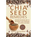 预订 Chia Seed Remedies: Use These Ancient Seeds to Lose Weig