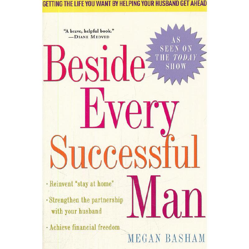 BESIDE EVERY SUCCESSFUL MAN(ISBN=9780307393647) 英文原版