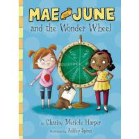预订 Mae and June and the Wonder Wheel [ISBN:9780544630635]