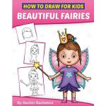 预订 How to Draw for Kids: A Girl's guide to Drawing Beautifu