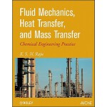 预订 Fluid Mechanics, Heat Transfer, and Mass Transfer: Chemi