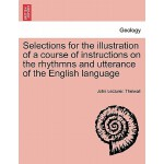 预订 Selections for the Illustration of a Course of Instructi