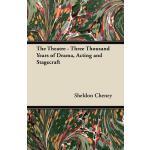 预订 The Theatre - Three Thousand Years of Drama, Acting and