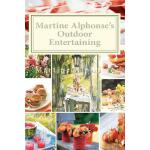 预订 Martine Alphonse's Outdoor Entertaining [ISBN:9781463776