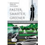 预订 Faster, Smarter, Greener: The Future of the Car and Urba