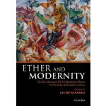 预订 Ether and Modernity: The Recalcitrance of an Epistemic O