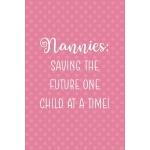 预订 Nannies: Saving The Future One Child At A Time!: Nanny N