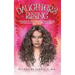 预订 Daughters Rising: Rising above the hidden messages of sh