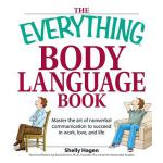 预订 The Everything Body Language Book: Decipher Signals, See