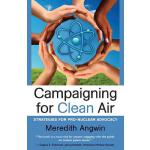 预订 Campaigning for Clean Air: Strategies for Nuclear Advoca