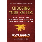 预订 Choosing Your Battles: A Navy Seal's Guide to Winning Yo