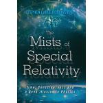 预订 The Mists of Special Relativity: Time, Consciousness and