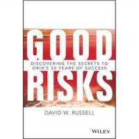 Good Risks: Discovering the Secrets to ORIX's 50 Years of Su
