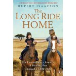 The Long Ride Home: The Extraordinary Journey of Healing th