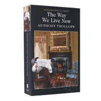 如今世道 英文原版小说 The Way We Live Now 进口书 特罗洛普 Anthony Trollope 文