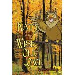 预订 Katy and the Wise Old Owl [ISBN:9781465374967]