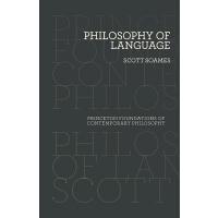 英文原版 语言哲学 Scott Soames 普林斯顿大学 当代哲学基础系列 Philosophy of Languag