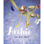 预订 Archie the Arty Sloth [ISBN:9781760680183]