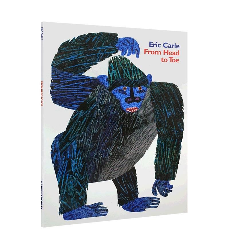 Eric Carle: From Head to Toe [Paper Back] 从头到脚 ISBN9780064435963英语英文原版绘本 少儿英语绘本、英文绘本,适合3-6岁儿童