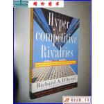 【二手9成新】Hypercompetitive Rivalries by Richard A. D'aven
