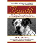 预订 Bandit: The Heart-Warming True Story of One Dog's Rescue