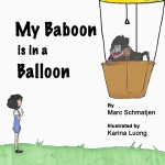 预订 My Baboon is in a Balloon [ISBN:9781542595292]