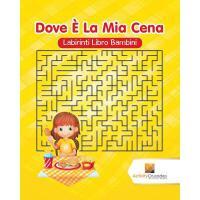 【预订】Dove E La MIA Cena: Labirinti Libro Bambini