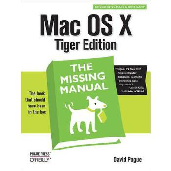 预订 Mac OS X: The Missing Manual, Tiger Edition: The Missing Manual [ISBN:9780596009410] 美国发货无法退货 约五到八周到货