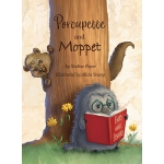 预订 Porcupette and Moppet [ISBN:9780981493831]