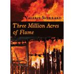 预订 Three Million Acres of Flame [ISBN:9781550027273]