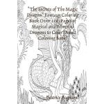 预订 The Secrets of The Magic Dragon Fantasy Coloring Book Ov