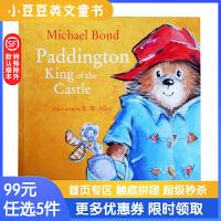 进口英文原版 Paddington King of the Castle 帕丁顿是城堡之王