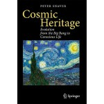 预订 Cosmic Heritage: Evolution from the Big Bang to Consciou