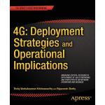 预订 4g: Deployment Strategies and Operational Implications: