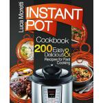 预订 Instant Pot Cookbook: 200 Delicious & Easy Instant Pot R