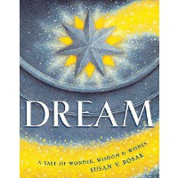 预订 Dream: A Tale of Wonder, Wisdom & Wishes [ISBN:978189623