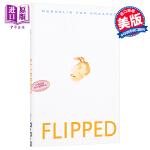【中商原版】英文原版 Flipped 怦然心动 电影原著小说 精装 文德琳・范・德拉安南 Wendelin Van D