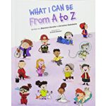 预订 What I Can Be from A to Z [ISBN:9781684014538]