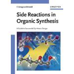 预订 Side Reactions in Organic Synthesis: A Guide to Successf