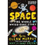 Space: The Whole Whizz Bang Story ISBN:9781447226239