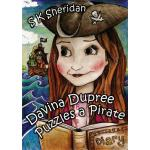 预订 Davina Dupree Puzzles a Pirate [ISBN:9781782819974]