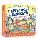 英文原版进口绘本 Five Little Monkeys Shopping for School 五只小猴子去学校买东