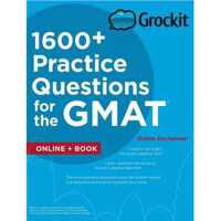 Grockit 1600+ Practice Questions for the GMAT: Book + Onlin